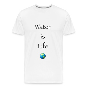 IMG 1041Water is Life - Men's Premium T-Shirt