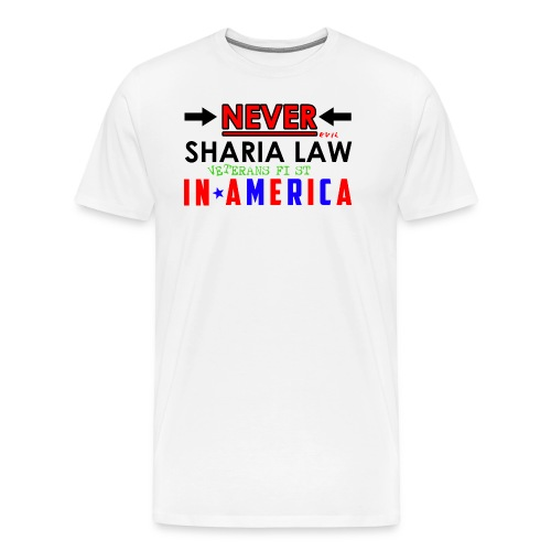 Never Sharia Law - Men's Premium T-Shirt