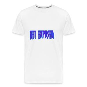 GET EXPOSED - Men's Premium T-Shirt