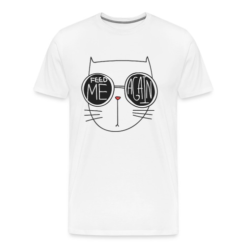 feed me again - Men's Premium T-Shirt