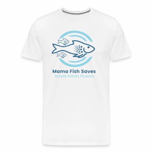 Mama Fish Saves Logo Print - Men's Premium T-Shirt