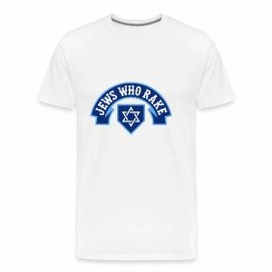 Jews Who Rake - Bloy Vey - Men's Premium T-Shirt