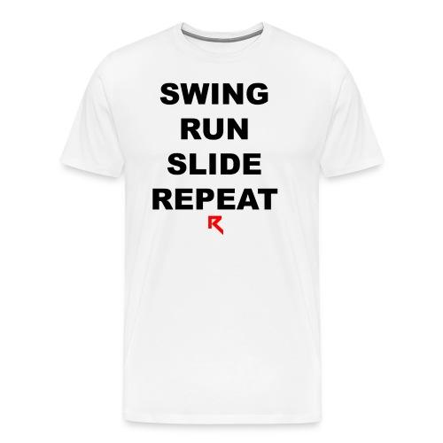 Swing Run Slide Repeat (Official Ruth Clothing) - Men's Premium T-Shirt
