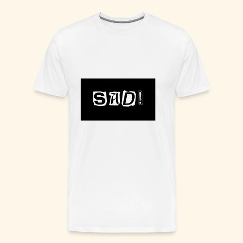 Sad! Merch - Men's Premium T-Shirt