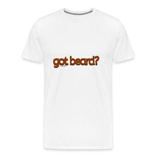 got beard?-Furry Fun-Bear Pride-Kodiak Bear - Men's Premium T-Shirt