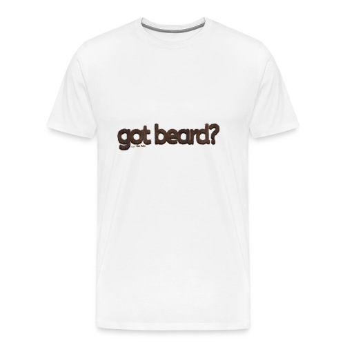 got beard?-Furry Fun-Bear Pride-Brown Bear - Men's Premium T-Shirt