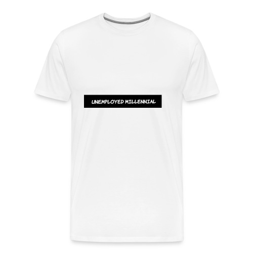 Unemployed Millennial - Men's Premium T-Shirt