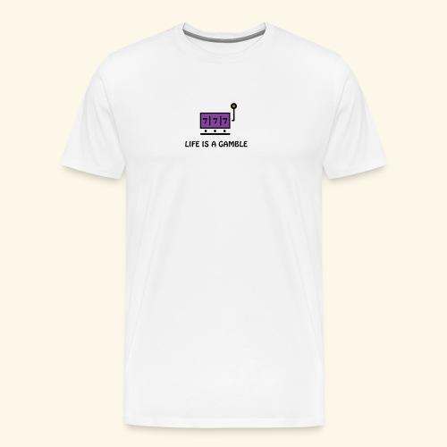 LifeIsAGamble - Men's Premium T-Shirt
