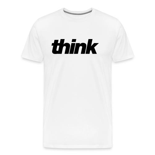 Think1 - Men's Premium T-Shirt