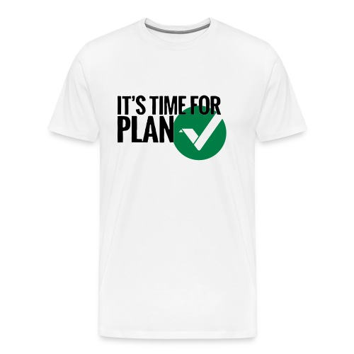 Time for Plan V(ertcoin) - Men's Premium T-Shirt