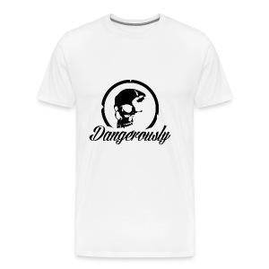 Dangerously - Men's Premium T-Shirt