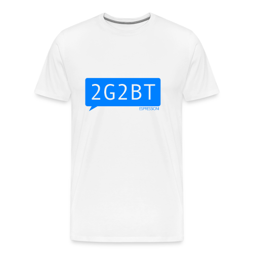Too Good To Be True - Men's Premium T-Shirt