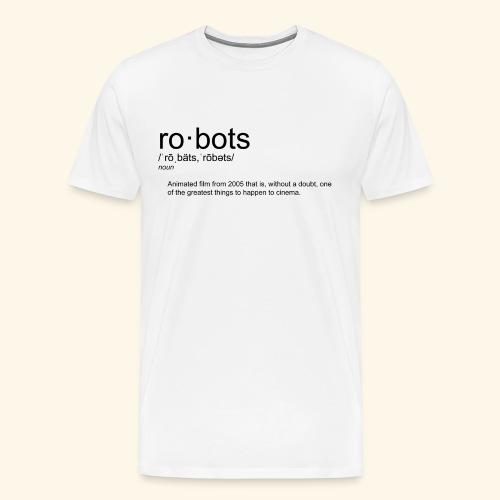 The Definition of Robots - Men's Premium T-Shirt