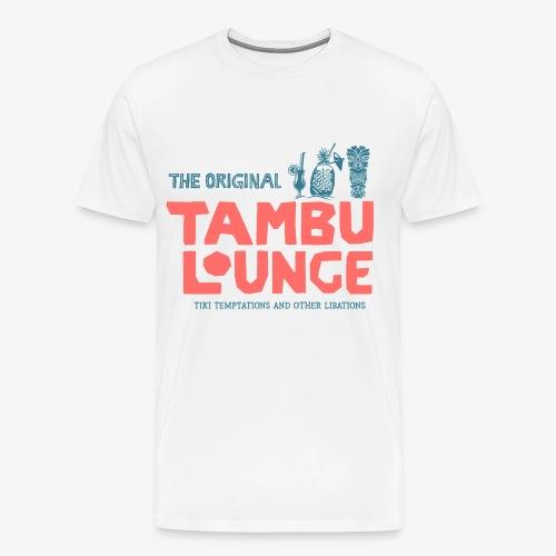Tambu Lounge (Alternate) - Men's Premium T-Shirt