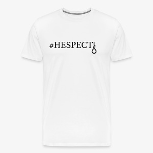HESPECT - (Black) - Men's Premium T-Shirt