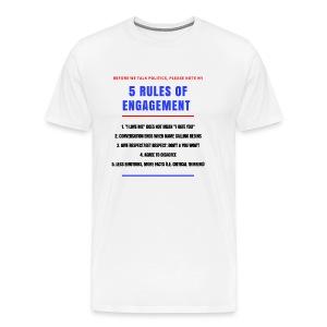 5 Rules of Political Engagement - Men's Premium T-Shirt