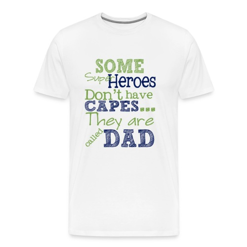 hero dad on fathers - Men's Premium T-Shirt