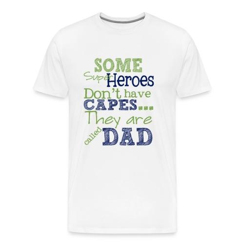 hero dad on fathers - Men's Premium T-Shirt