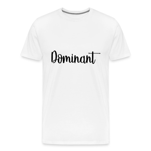 Dominant Casual - Men's Premium T-Shirt