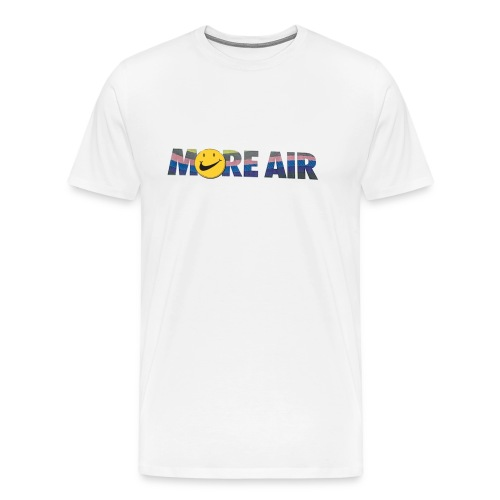 More A!R 2 - Men's Premium T-Shirt