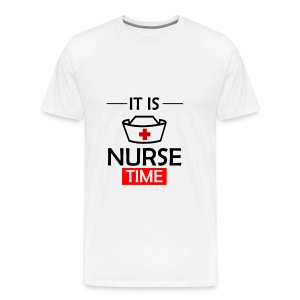 It's Nurse Time - Men's Premium T-Shirt