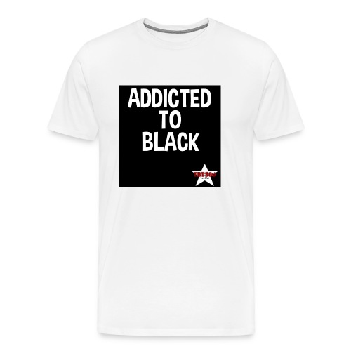 Addicted to Black 3 - Men's Premium T-Shirt