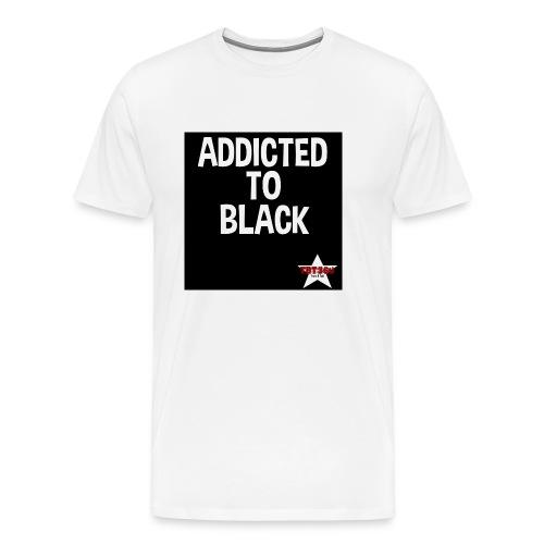 Addicted to Black 3 - Men's Premium T-Shirt