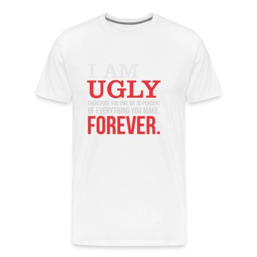 I AM UGLY - Men's Premium T-Shirt