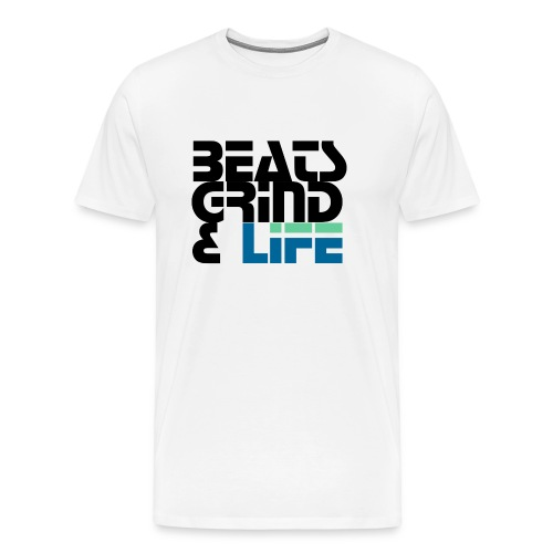 Beats Grind Life Logo 1 Shirt Design - Men's Premium T-Shirt
