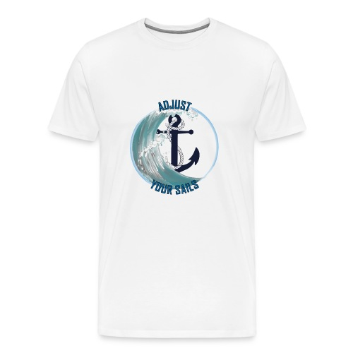 adjust your sail - Men's Premium T-Shirt
