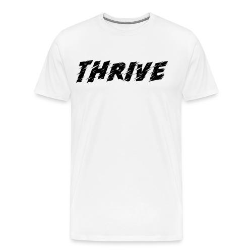 Thrive - Men's Premium T-Shirt