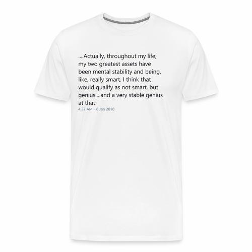 Stable Genius - Men's Premium T-Shirt