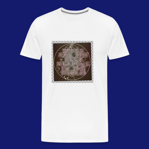 Gallifreyan Books are weapons - Men's Premium T-Shirt