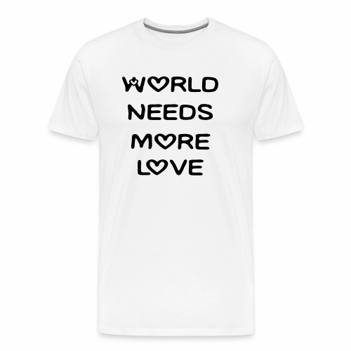 World Needs More Love - Men's Premium T-Shirt