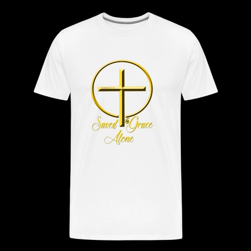 Saved by Grace Alone - Men's Premium T-Shirt