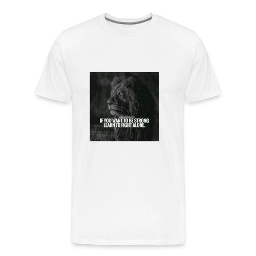 Motivational Quote Shirts - Men's Premium T-Shirt