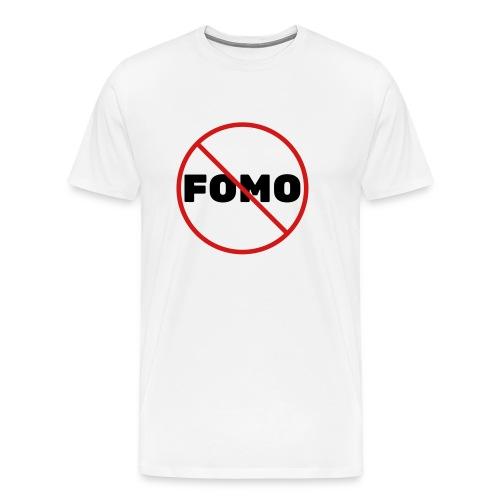 FOMO Prohibited - Men's Premium T-Shirt