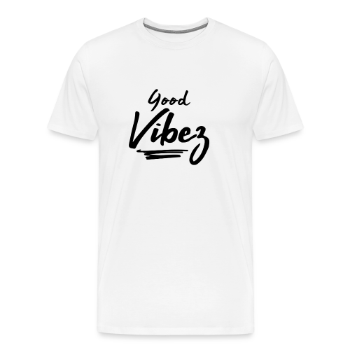 Good Vibez - Men's Premium T-Shirt