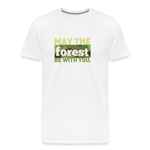 May the forest be with you. - Men's Premium T-Shirt