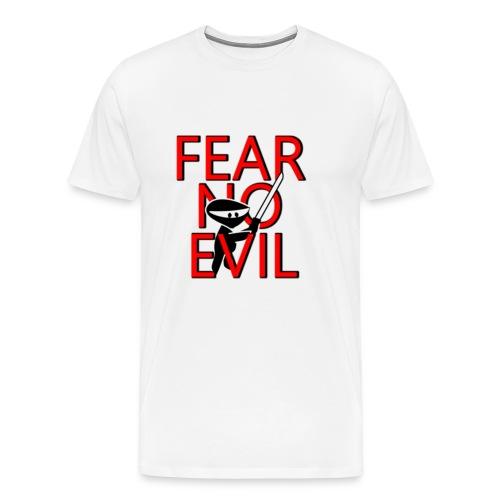 FEAR NO EVIL - Men's Premium T-Shirt