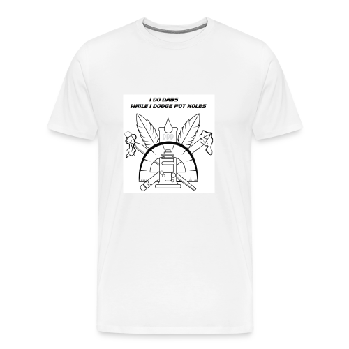 I do Dabs while i doge pot hols - Men's Premium T-Shirt