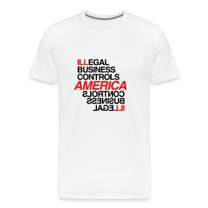 iLLEGAL BUSINESS - Men's Premium T-Shirt