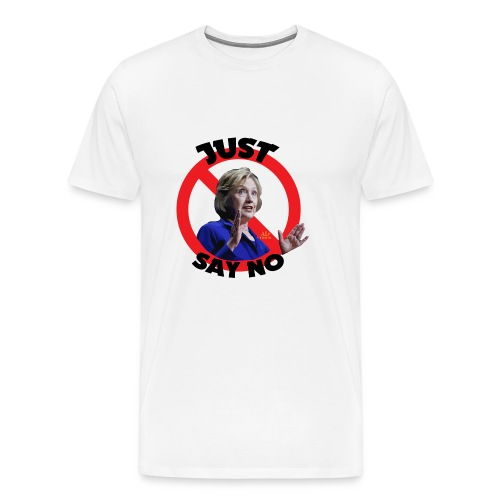 Just_say_no_to_Hilary_small - Men's Premium T-Shirt