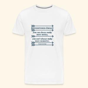 Adventures Await! - Men's Premium T-Shirt