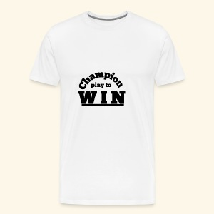 champion play to win - Men's Premium T-Shirt
