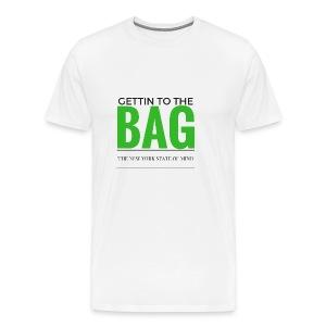 Gettin To The Bag - Mouse Pad - Men's Premium T-Shirt
