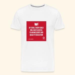 Goal 4 education for all 2030 - Men's Premium T-Shirt