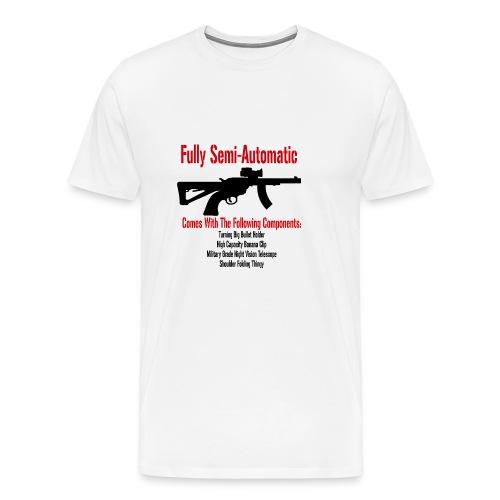 Fully Semi-Automatic - Men's Premium T-Shirt