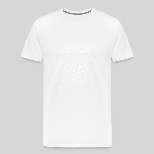 ALIENS WITH WIGS | Share Or Die - Men's Premium T-Shirt