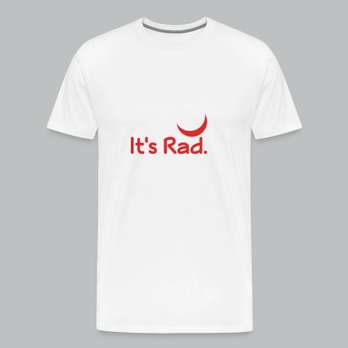 It's Rad - Men's Premium T-Shirt